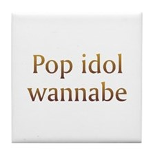 Pop Idol Wannabe Tile Coaster