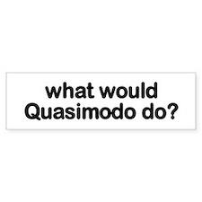 Quasimodo Bumper Bumper Sticker