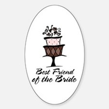Best Friend of the Bride Pink Cake Oval Decal