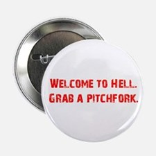 "Welcome to Hell 2.25"" Button"