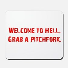 Welcome to Hell Mousepad