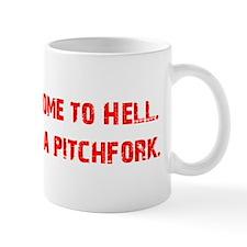 Welcome to Hell Mug