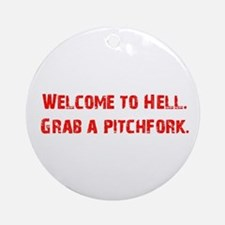 Welcome to Hell Ornament (Round)
