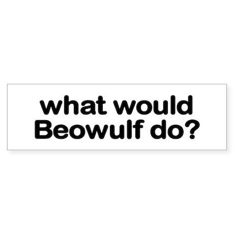 Beowulf Bumper Sticker