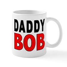 DADDY BOB Mug