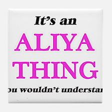 It's an Aliya thing, you wouldn&# Tile Coaster