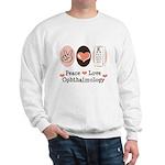 Peace Love Ophthalmology Sweatshirt