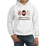 Peace Love Ophthalmology Hooded Sweatshirt