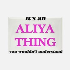 It's an Aliya thing, you wouldn't Magnets