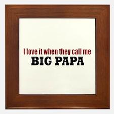 Big Papa Framed Tile