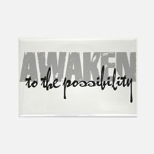 Awaken to the possibility Rectangle Magnet