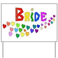 Rainbow Hearts Bride Yard Sign