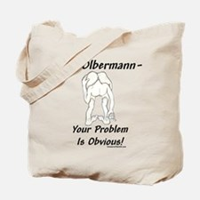 """Keith Olberman Problem"" Tote Bag"