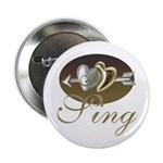 I Sing Button