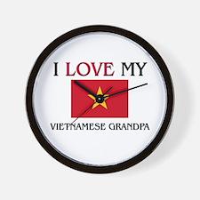 I Love My Vietnamese Grandpa Wall Clock