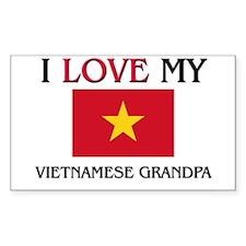 I Love My Vietnamese Grandpa Rectangle Decal