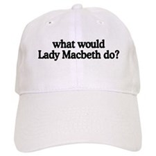 Lady Macbeth Baseball Cap