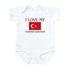I Love My Turkish Grandpa Onesie
