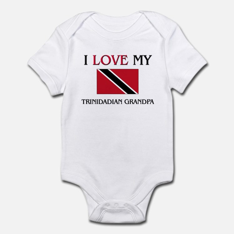 I Love My Trinidadian Grandpa Infant Bodysuit