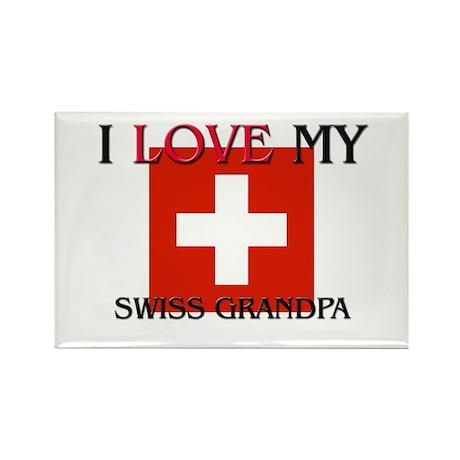 I Love My Swiss Grandpa Rectangle Magnet