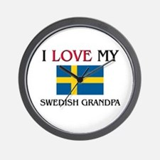I Love My Swedish Grandpa Wall Clock