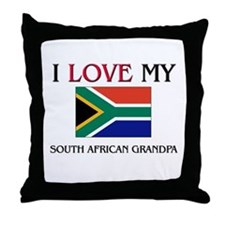 I Love My South African Grandpa Throw Pillow