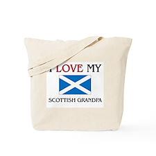 I Love My Scottish Grandpa Tote Bag