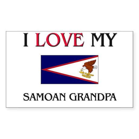 I Love My Samoan Grandpa Rectangle Sticker