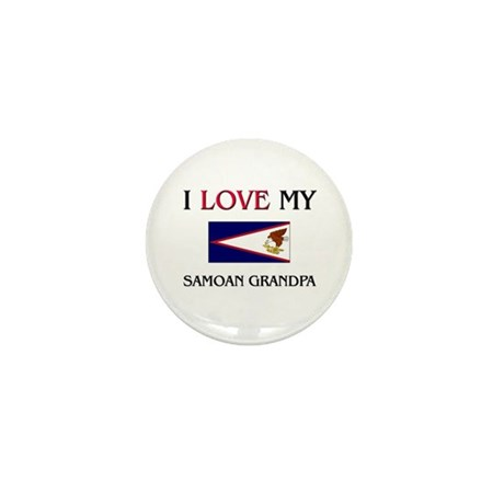 I Love My Samoan Grandpa Mini Button (10 pack)