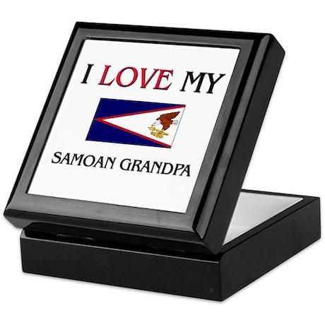 I Love My Samoan Grandpa Keepsake Box