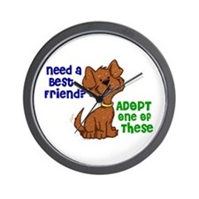 Need A Best Friend 2 Wall Clock