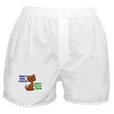 Need A Best Friend 2 Boxer Shorts