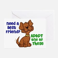 Need A Best Friend 2 Greeting Card