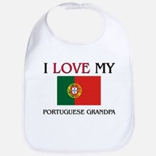 I Love My Portuguese Grandpa Bib