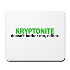 Kryptonite Mousepad