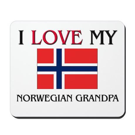 I Love My Norwegian Grandpa Mousepad