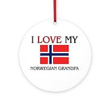 I Love My Norwegian Grandpa Ornament (Round)