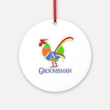 Rainbow Rooster Groomsman Ornament (Round)