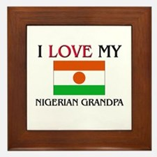 I Love My Nigerian Grandpa Framed Tile