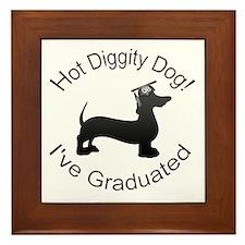 Hot Diggity! Dog I've Graduates Framed Tile