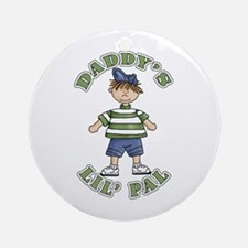 Daddy's Lil' Pal Ornament (Round)