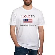 I Love My Malaysian Grandpa Shirt