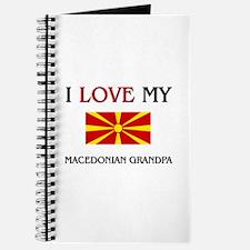 I Love My Macedonian Grandpa Journal