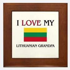I Love My Lithuanian Grandpa Framed Tile