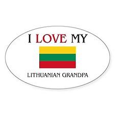 I Love My Lithuanian Grandpa Oval Decal