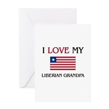 I Love My Liberian Grandpa Greeting Card