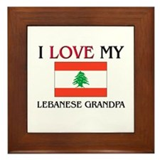 I Love My Lebanese Grandpa Framed Tile