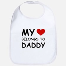 MY HEART BELONGS TO DADDY Bib