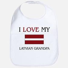 I Love My Latvian Grandpa Bib