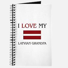 I Love My Latvian Grandpa Journal